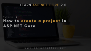 How to Create a Project in ASP.NET Core 2.0
