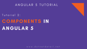 What are Components in Angular 5