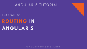 Routing in Angular 5