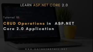 Complete CRUD operations in ASP.NET Core 2.0 Application