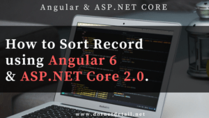 How to sort record using Angular 6 and ASP.NET Core 2.0