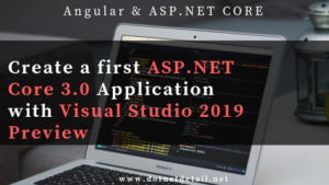 Asp.Net Core 3.0 with visual studio 2019