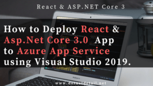 deploy react and asp net core 3 app to Azure